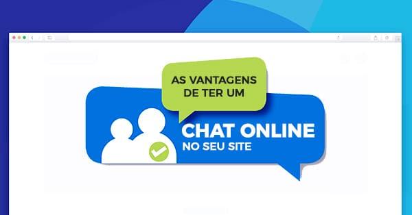 As Vantagens de ter um Chat Online no seu Site